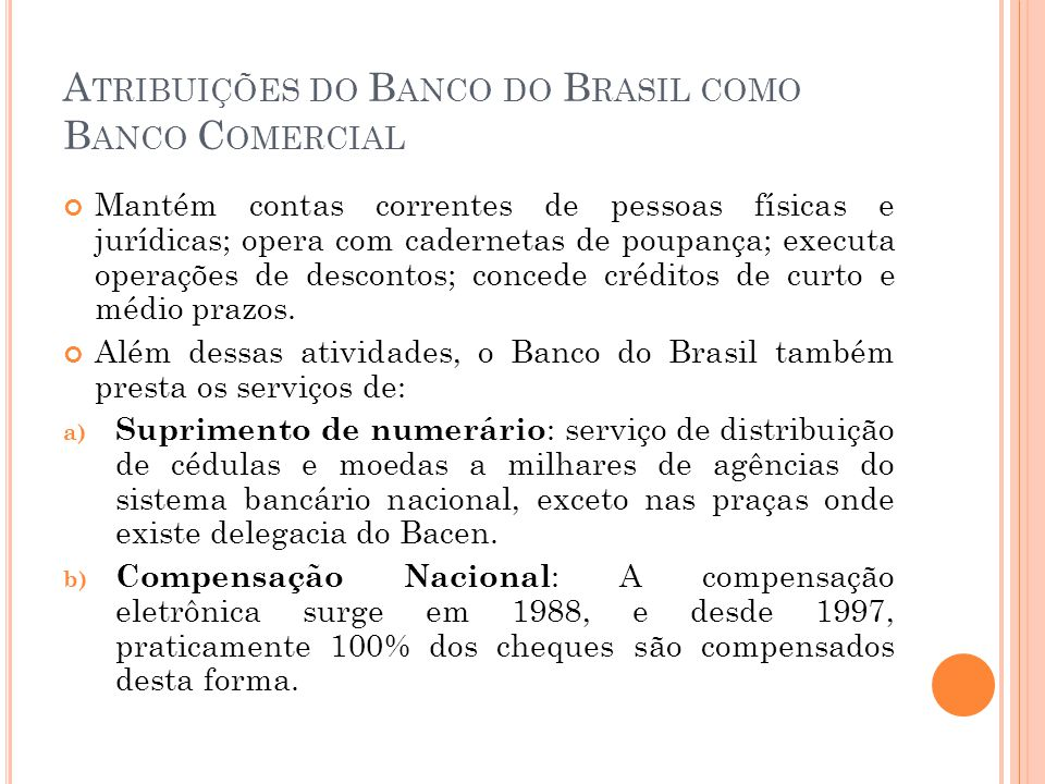 Atribuições do Banco do Brasil como Banco Comercial