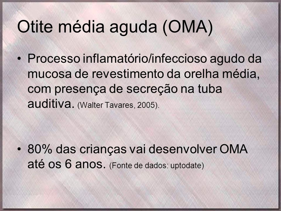 Otite média aguda (OMA)