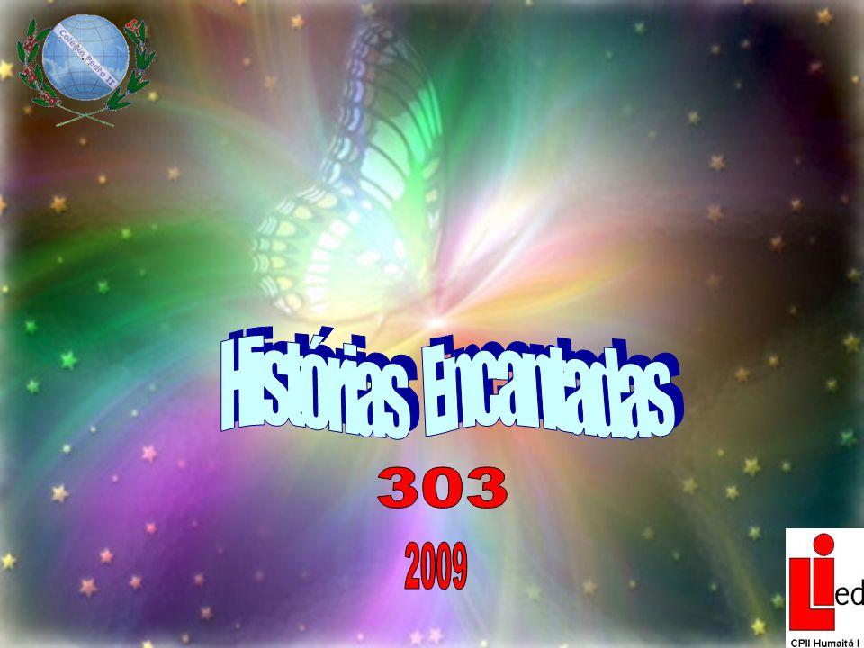 Histórias Encantadas 303 2009