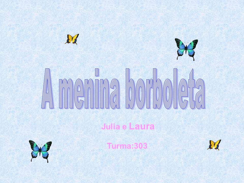 A menina borboleta Julia e Laura Turma:303