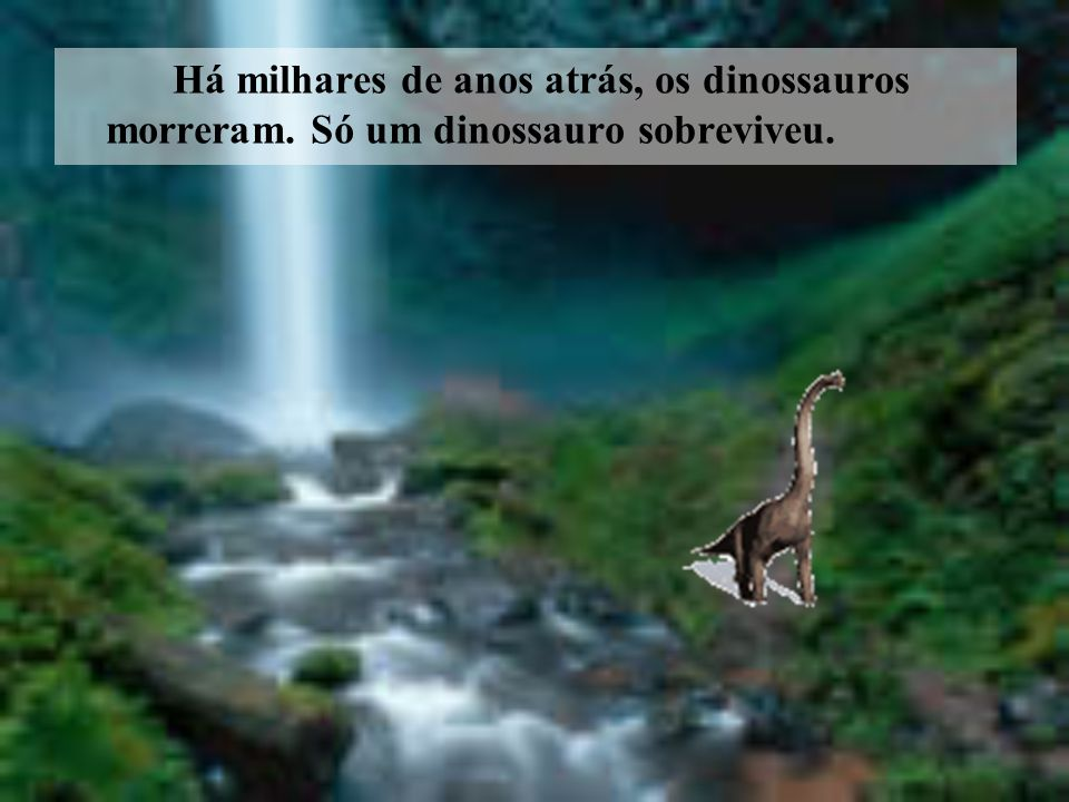 Há milhares de anos atrás, os dinossauros morreram