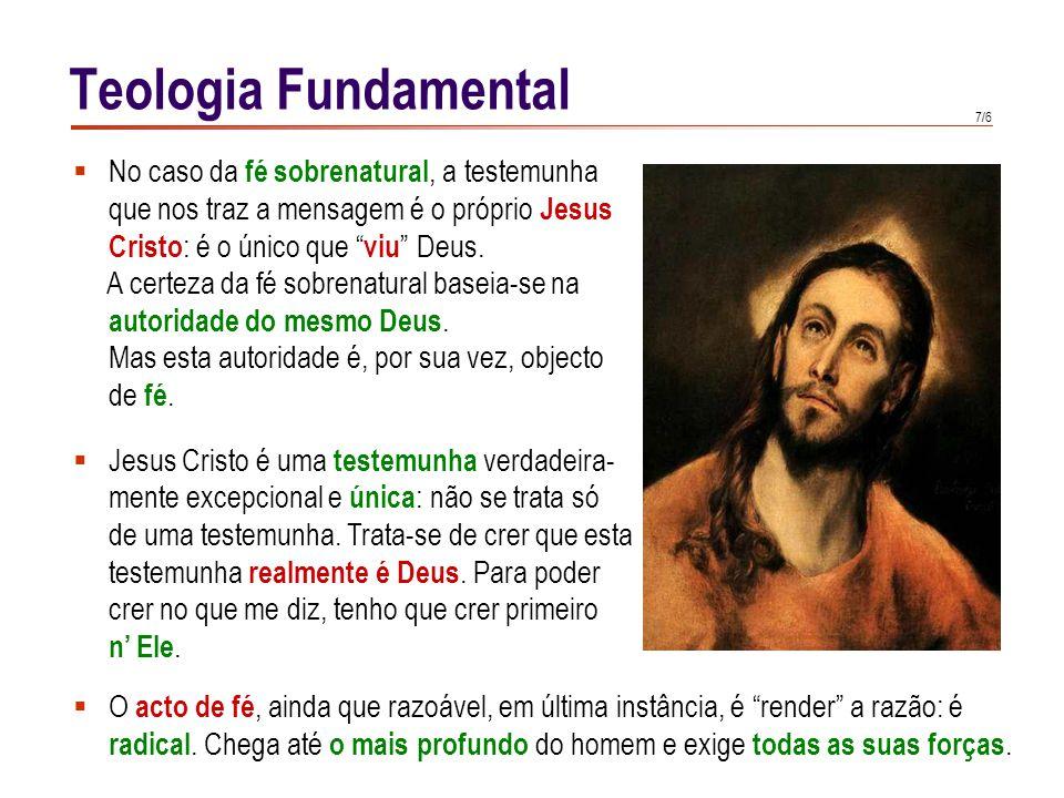 Teologia Fundamental No caso da fé cristã, o papel da vontade é essencial. Por razoável que seja a Boa Nova de Jesus Cristo,