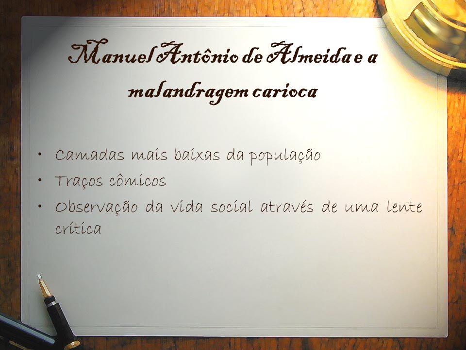 Manuel Antônio de Almeida e a malandragem carioca