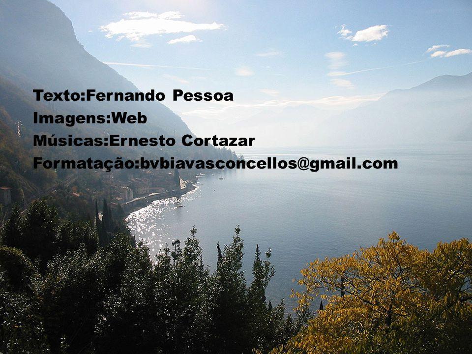 Texto:Fernando Pessoa