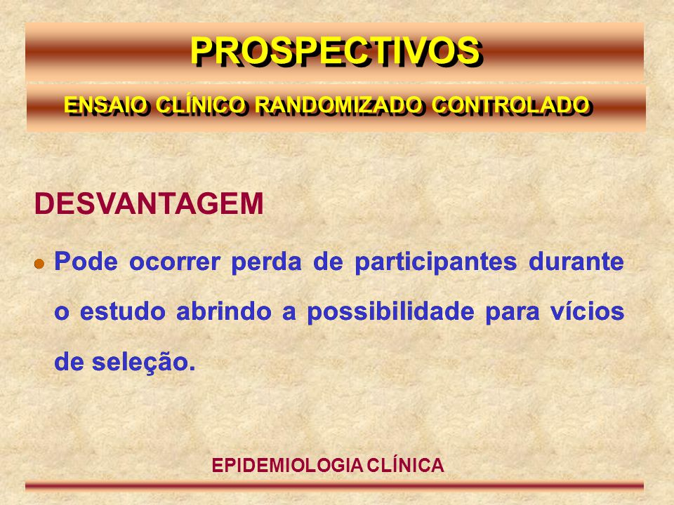 ENSAIO CLÍNICO RANDOMIZADO CONTROLADO EPIDEMIOLOGIA CLÍNICA