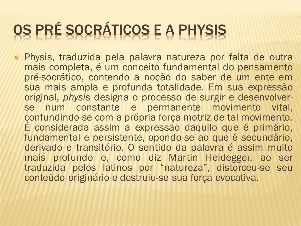 Os pré socráticos e a physis