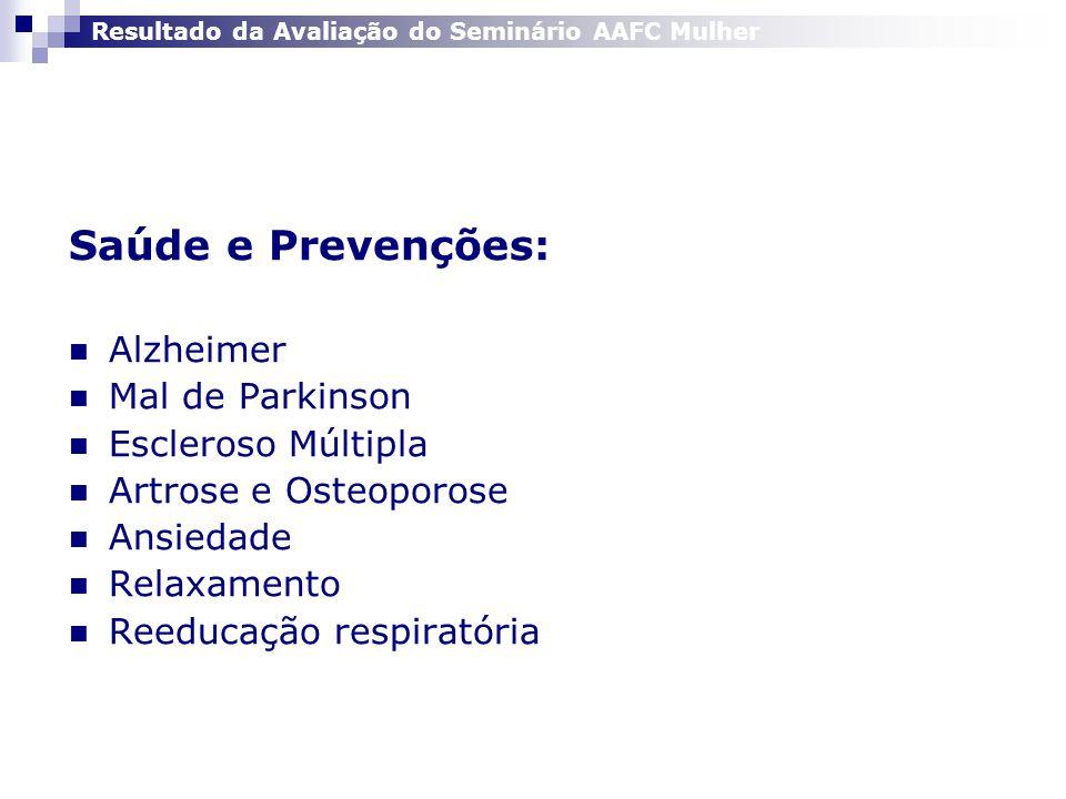 Saúde e Prevenções: Alzheimer Mal de Parkinson Escleroso Múltipla