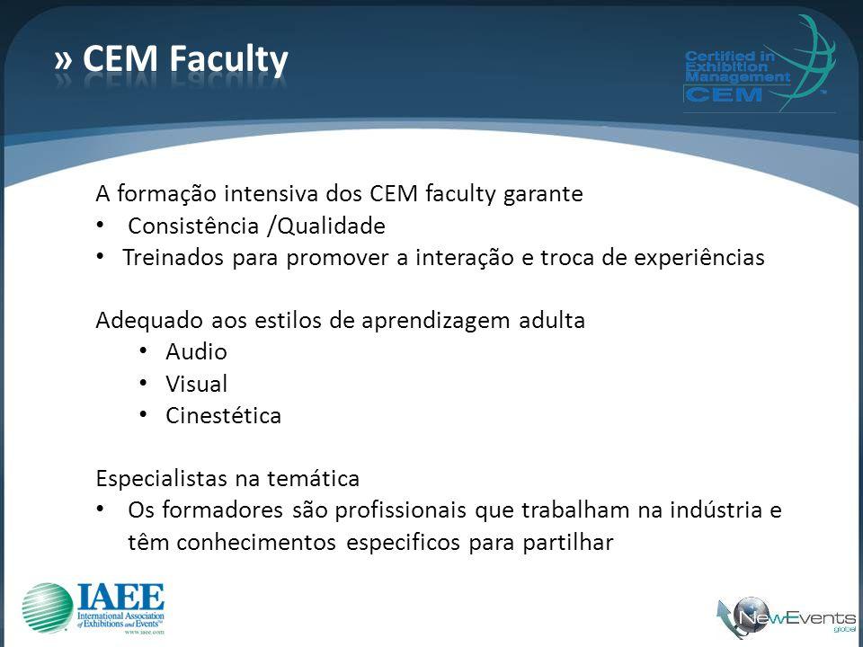 » CEM Faculty A formação intensiva dos CEM faculty garante