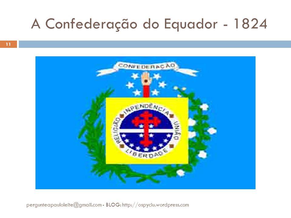 A Confederação do Equador - 1824