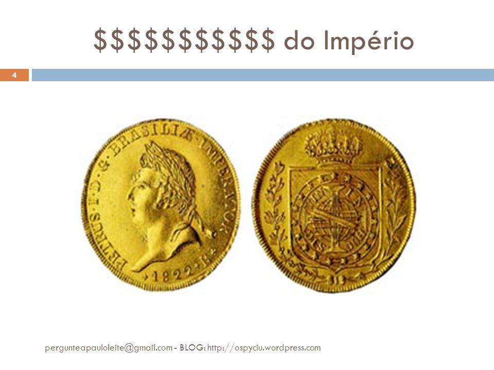 $$$$$$$$$$$ do Império