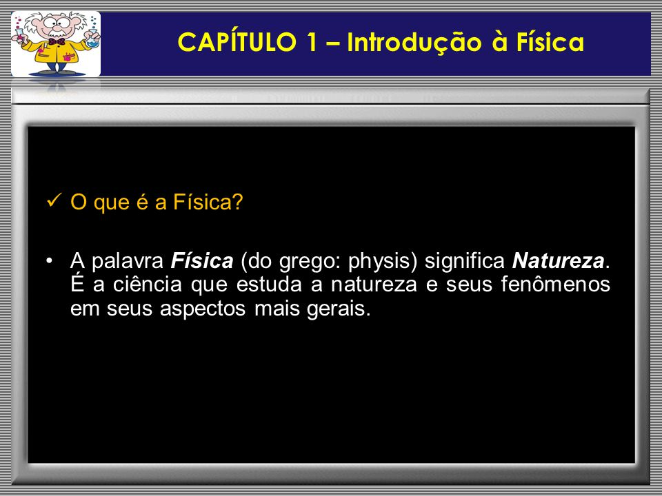 CAPÍTULO 1 – Introdução à Física