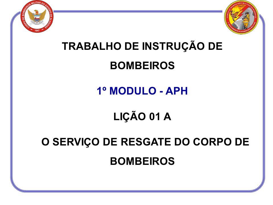 TRABALHO DE INSTRUÇÃO DE BOMBEIROS