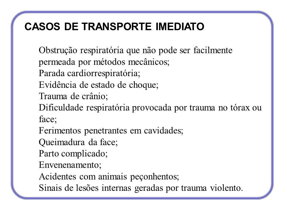 CASOS DE TRANSPORTE IMEDIATO
