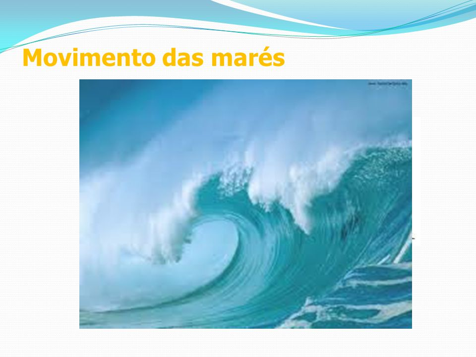 Movimento das marés