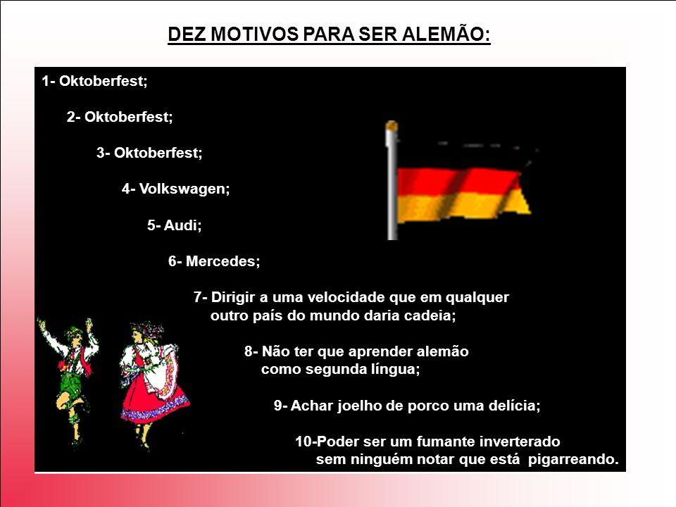DEZ MOTIVOS PARA SER ALEMÃO: