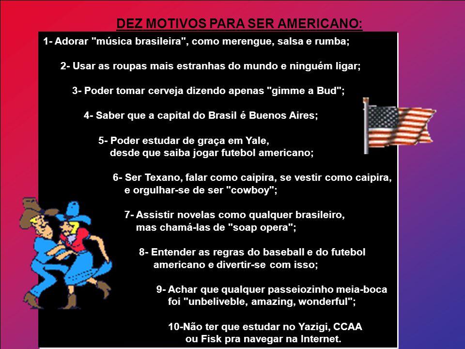 DEZ MOTIVOS PARA SER AMERICANO: