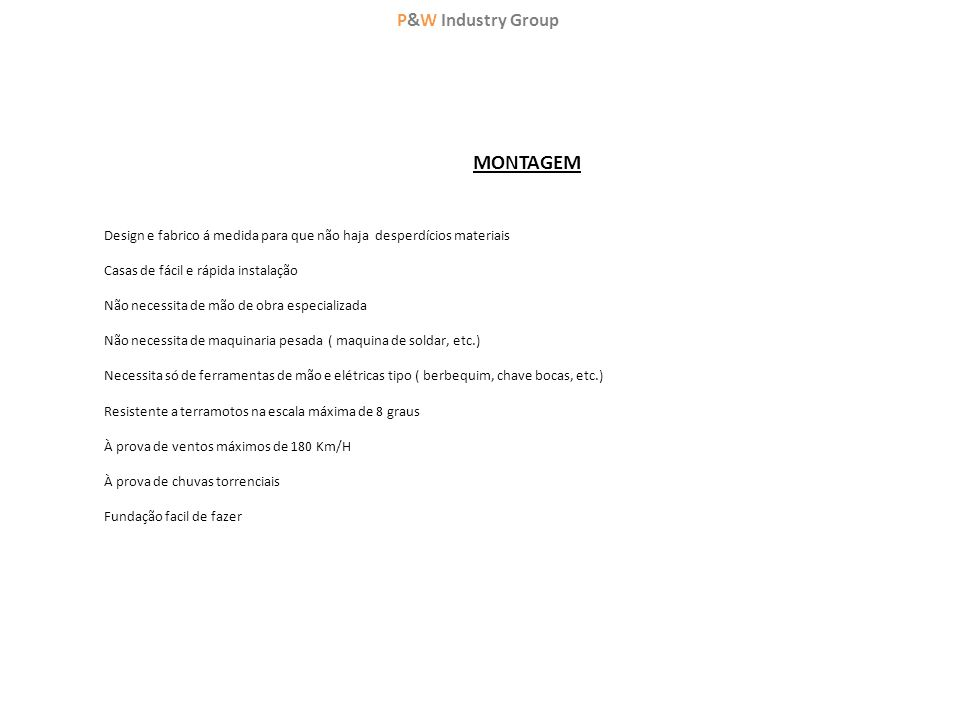 MONTAGEM P&W Industry Group