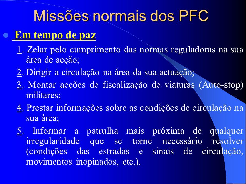 Missões normais dos PFC