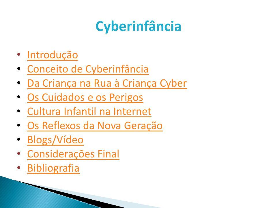 Cyberinfância Introdução Conceito de Cyberinfância