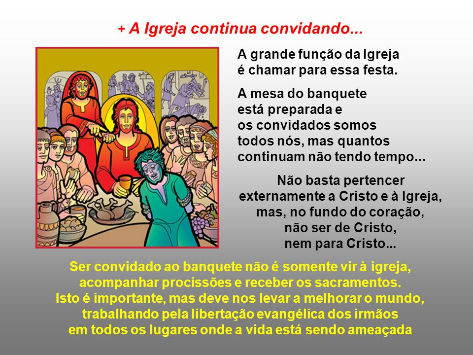 + A Igreja continua convidando...