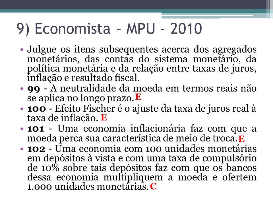 9) Economista – MPU - 2010