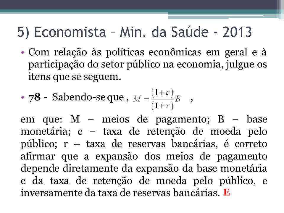 5) Economista – Min. da Saúde - 2013