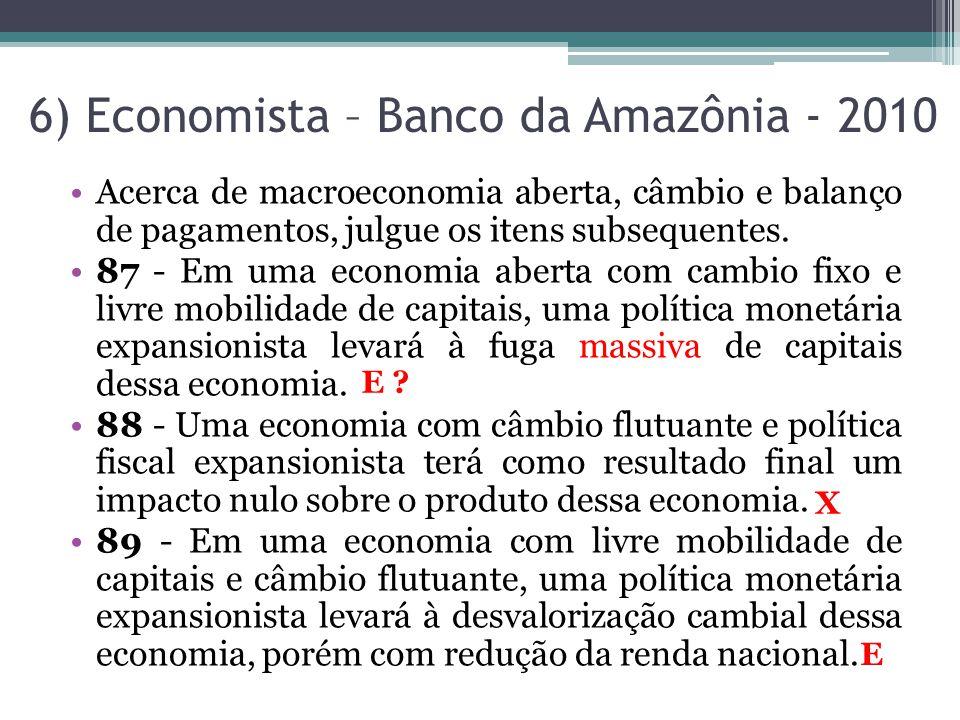 6) Economista – Banco da Amazônia - 2010