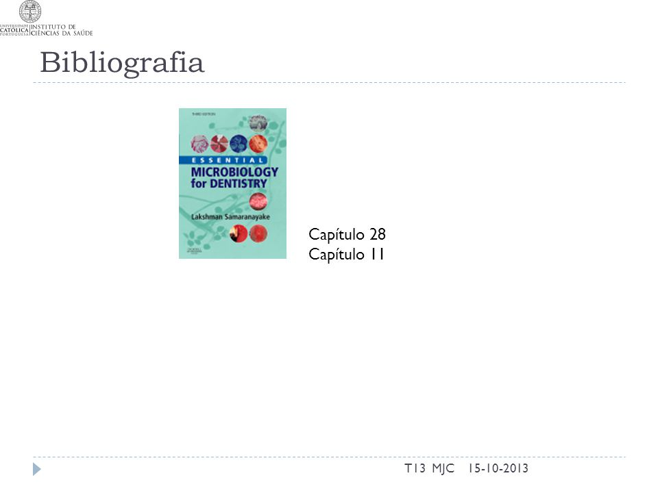 Bibliografia Capítulo 28 Capítulo 11 T13 MJC 15-10-2013