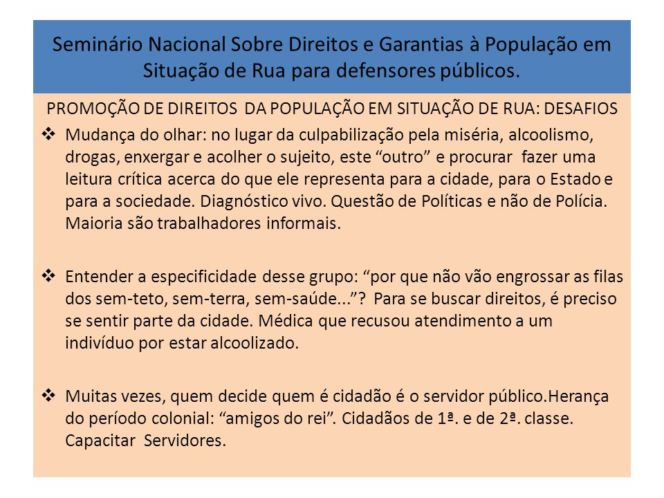 PROMOÇÃO DE DIREITOS DA POPULAÇÃO EM SITUAÇÃO DE RUA: DESAFIOS