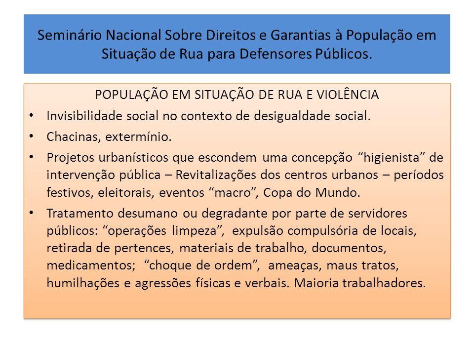 POPULAÇÃO EM SITUAÇÃO DE RUA E VIOLÊNCIA