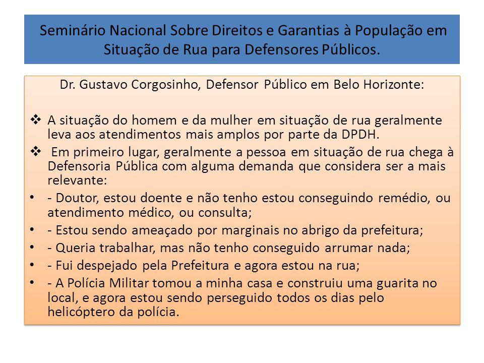Dr. Gustavo Corgosinho, Defensor Público em Belo Horizonte: