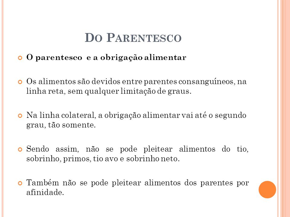 Do Parentesco O parentesco e a obrigação alimentar