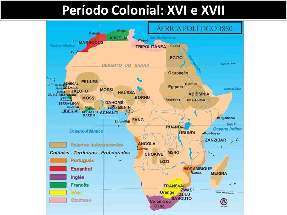 Período Colonial: XVI e XVII