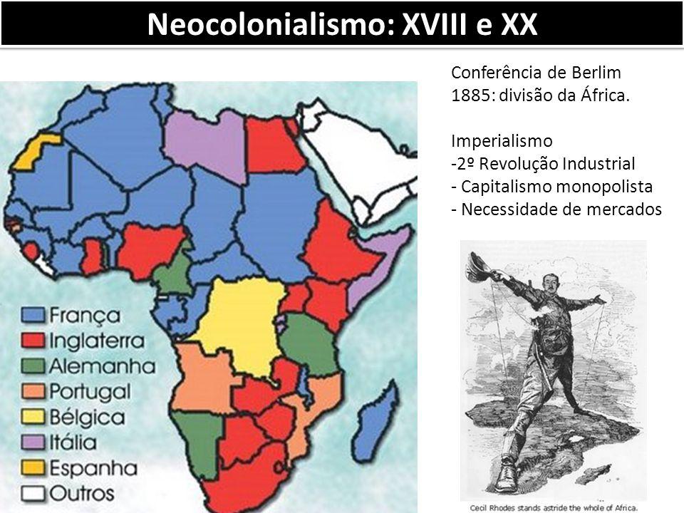 Neocolonialismo: XVIII e XX