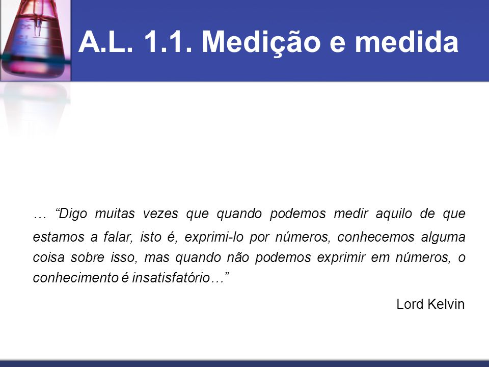 A.L.1.1. Medição e Medida - Será possível efectuar uma medição exacta