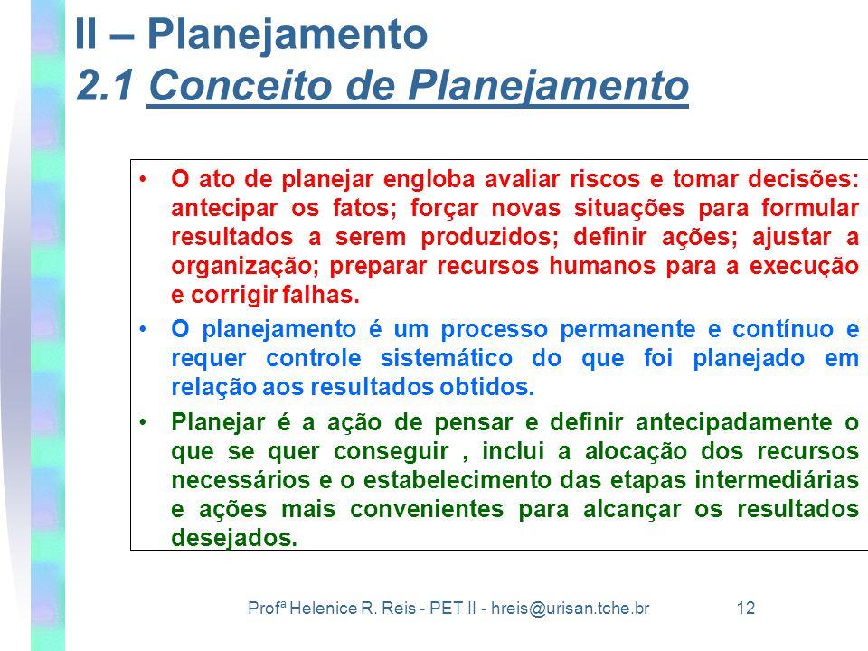 II – Planejamento 2.1 Conceito de Planejamento