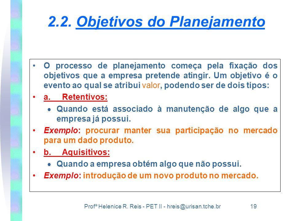2.2. Objetivos do Planejamento