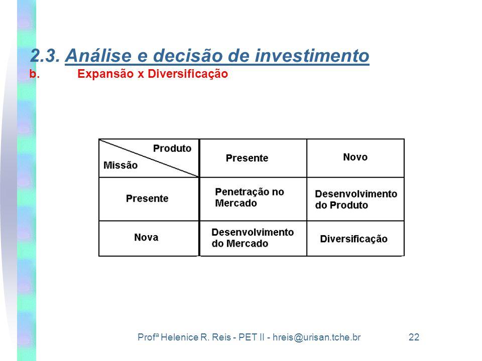 2.3. Análise e decisão de investimento b. Expansão x Diversificação