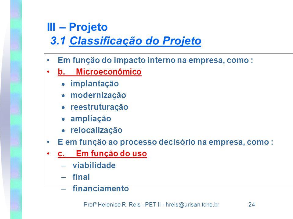 III – Projeto 3.1 Classificação do Projeto