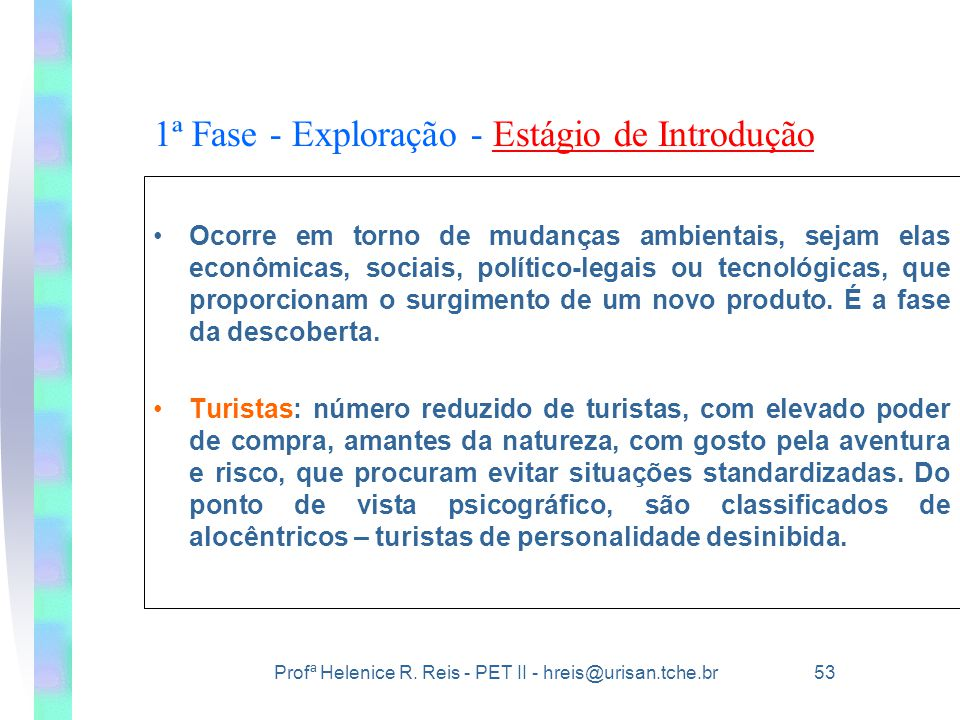 1ª Fase - Exploração - Estágio de Introdução