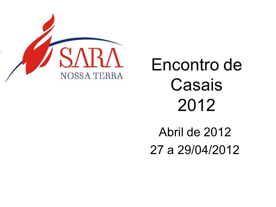 Encontro de Casais 2012 Abril de 2012 27 a 29/04/2012