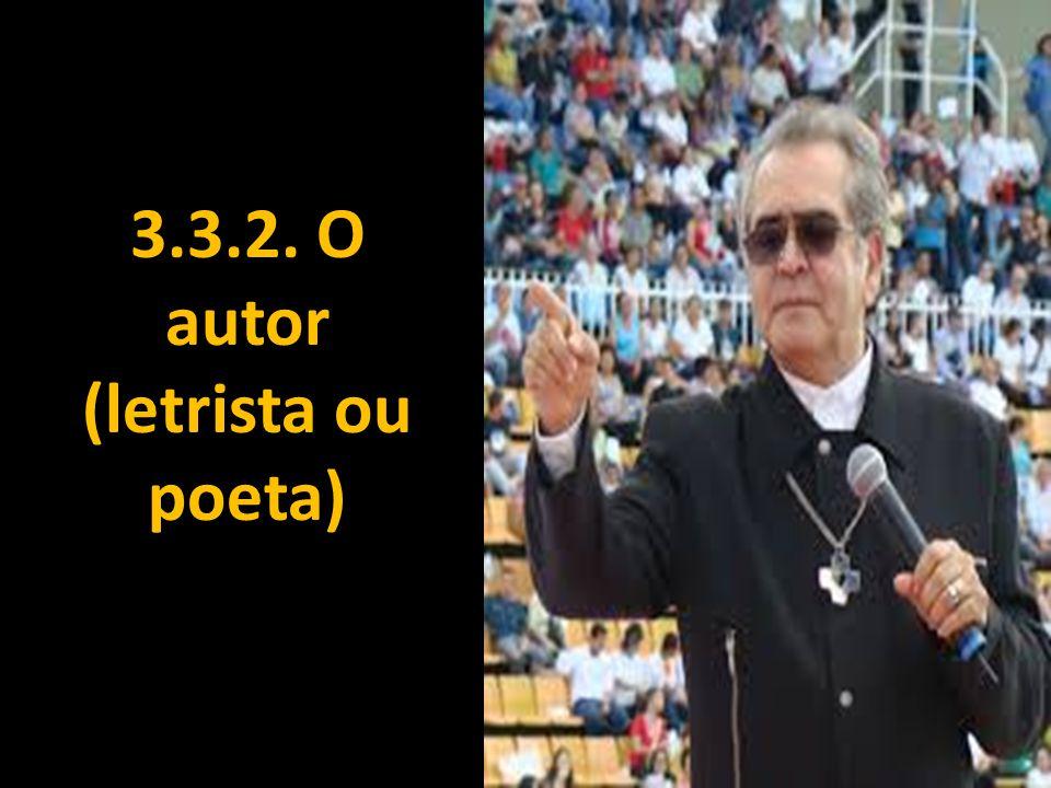 3.3.2. O autor (letrista ou poeta)