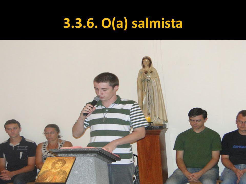 3.3.6. O(a) salmista