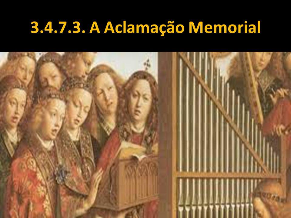 3.4.7.3. A Aclamação Memorial