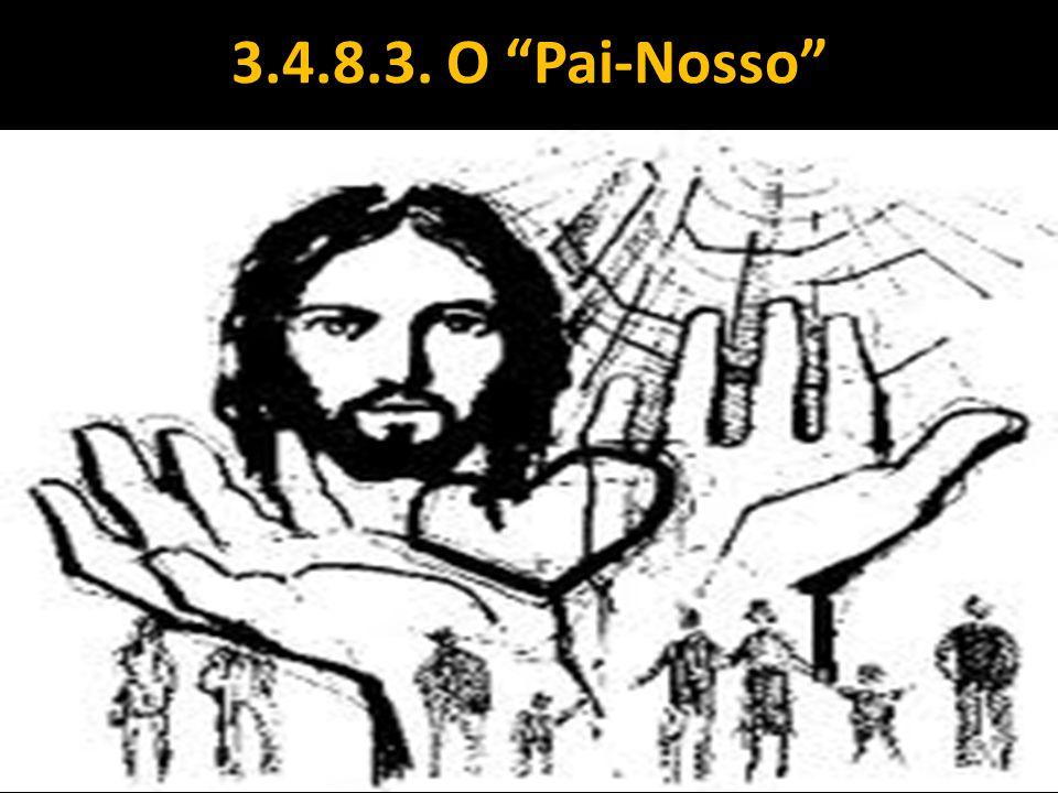 3.4.8.3. O Pai-Nosso