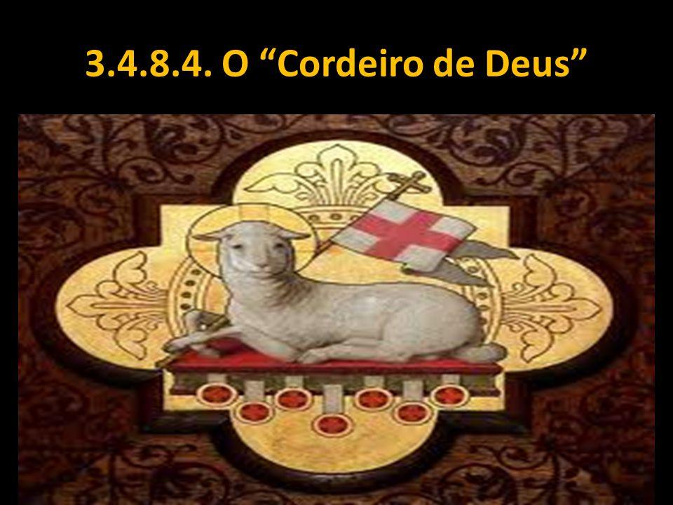 3.4.8.4. O Cordeiro de Deus
