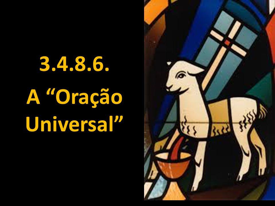 3.4.8.6. A Oração Universal