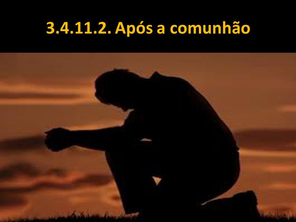 3.4.11.2. Após a comunhão