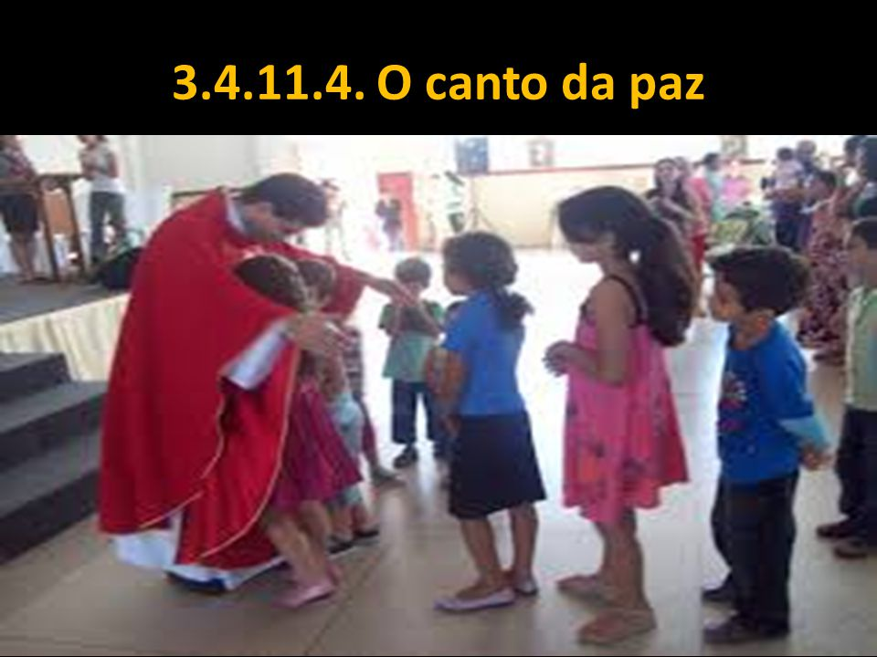 3.4.11.4. O canto da paz
