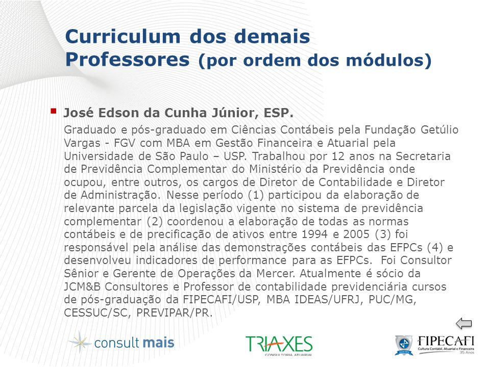 Curriculum dos demais Professores (por ordem dos módulos)